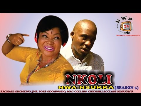 Nkoli Nwa Nsukka Season 5  Latest Nigerian Nollywood Igbo movie