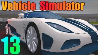 FORD GT AND AGERA TEST DRIVE! - Vehicle Simulator Ep 13 (ROBLOX)