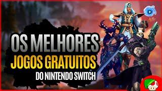 Os Melhores jogos Gratuitos do Nintendo Switch