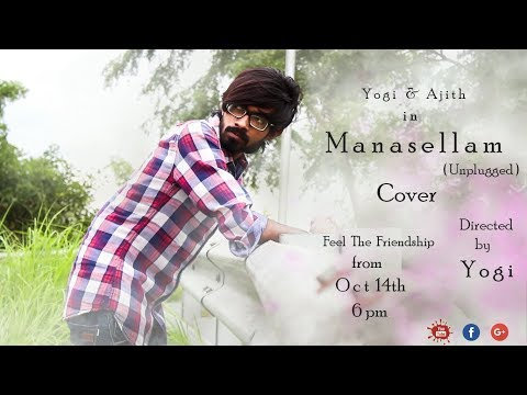 Manasellam (Unplugged) - Motion Poster | Cover Song | Yogi & Ajith Cover | Tamil Motion Poster |