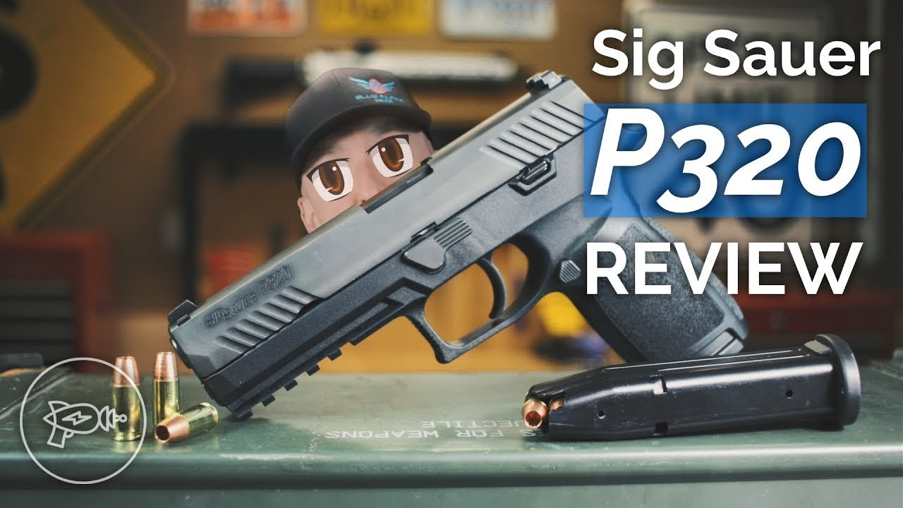 Sig Sauer P320 [Review+Video]: Worth It? - Pew Pew Tactical