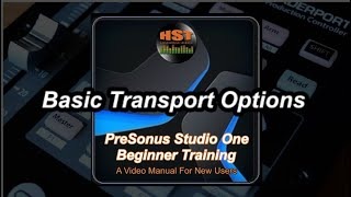 Basic Transport Options - Presonus Studio One Beginner Training
