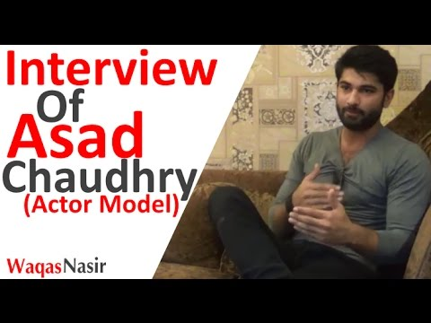 Interview Of Asad Chaudhry (Actor & Model) -By Qasim Ali Shah | In Urdu