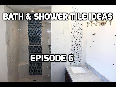 Carrera Porcelain Bath & Shower Tile Ideas EPISODE 6