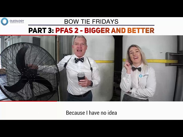 BOW TIE FRIDAYS S6E6 - Part 3: PFAS 2 - Bigger and Better