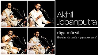 Rāga Mārvā (Marwa) | Akhil Jobanputra