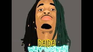 DAE DAE - WAT U MEAN [Instrumental] (Prod. By KaSaunJ) + DOWNLOAD LINK