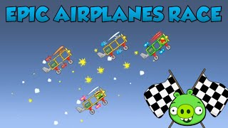 Epic Airplanes Race in Bad Piggies