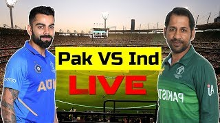 🔴 [LIVE] Pakistan Vs India Match Live Commentary || ICC World Cup 2019 Live Scorecard