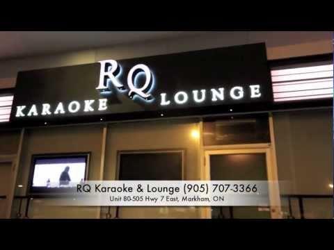 ChunkyDeals TV Presents: RQ Karaoke & Lounge, Markham, ON