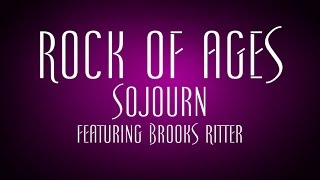 Rock of Ages - Sojourn