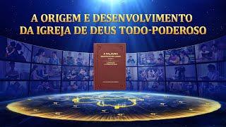 A origem e desenvolvimento da Igreja de Deus Todo-Poderoso