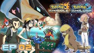 Gameplay Live Pokémon Ultrasole e Ultraluna #2 - Fino al Kahuna e oltre!