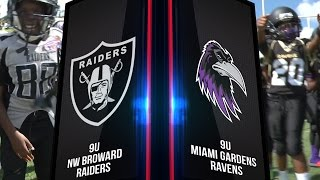 MIAMI GARDENS RAVENS VS NORTH WEST BROWARD 9U