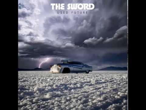 The Sword - Used Future (2018) (Full Album)