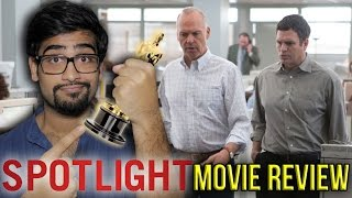 Spotlight - Movie Review