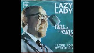 Fats and the Cats, Lazy Lady, Single 1964