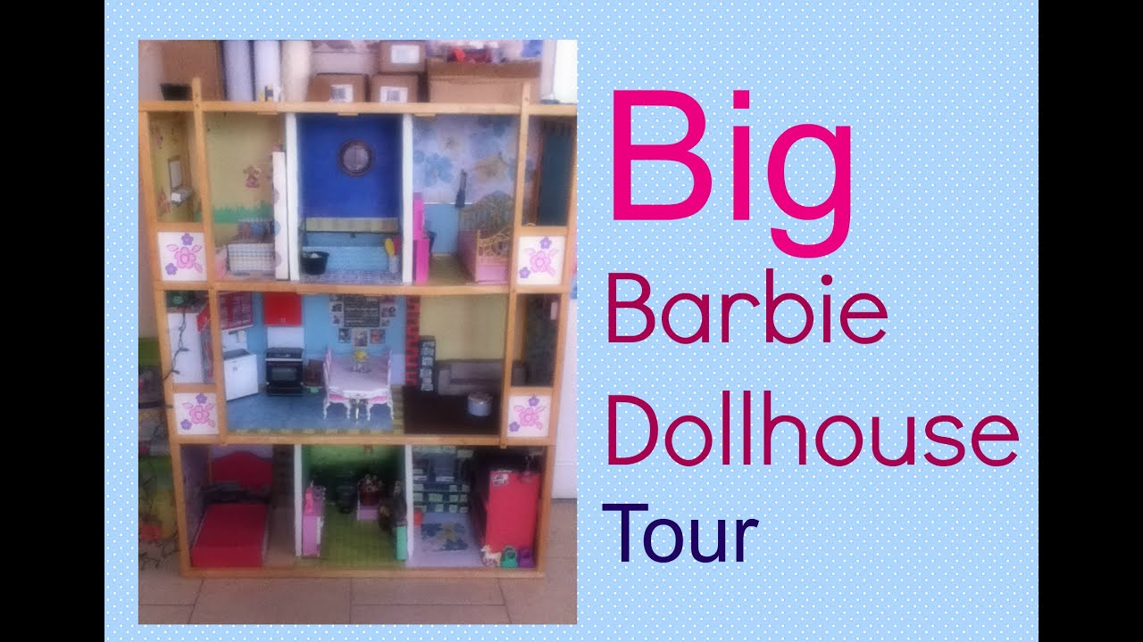 Big Barbie Dollhouse Tour Youtube