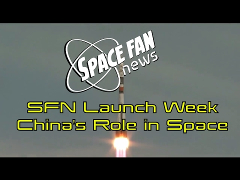 SFN Launch Week; China's Role in Space; 1st Contest Winner!