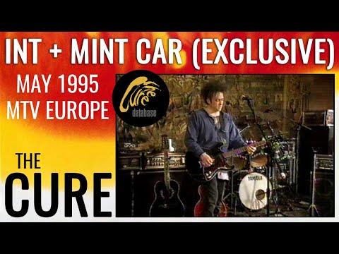 THE CURE Stay Together + Mint Car exclusive preview  MTV 1995