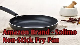 Amazon Brand || Solimo Non-Stick || Fry Pan (हिंदी में)