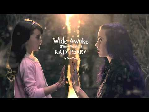 Wide Awake (Piano Version) - Katy Perry - by Sam Yung