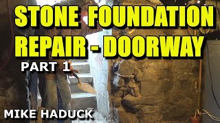 Stone Foundation Repair (inside) Part 1 Of 2 (.mike Haduck)