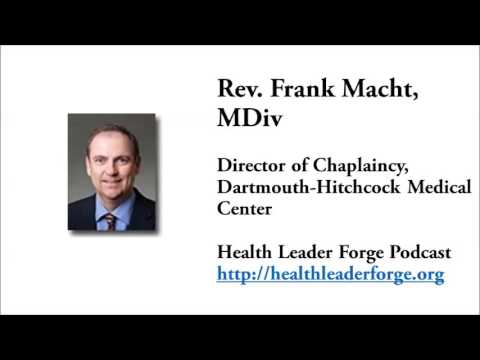 Rev. Frank Macht, Director of Chaplaincy, Dartmouth-Hitchcock Medical Center