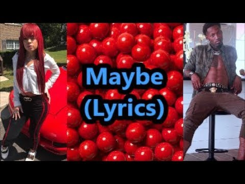 Bandit Gang Marco feat Miss Mulatto - Maybe (Lyrics)