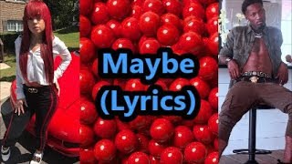 Download Bandit Gang Marco feat Miss Mulatto - Maybe (Lyrics) MP3 song and Music Video