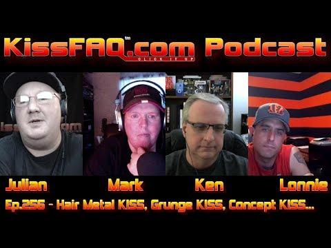 KissFAQ Podcast Ep.256 - Hair Metal KISS, Grunge KISS, Concept KISS...
