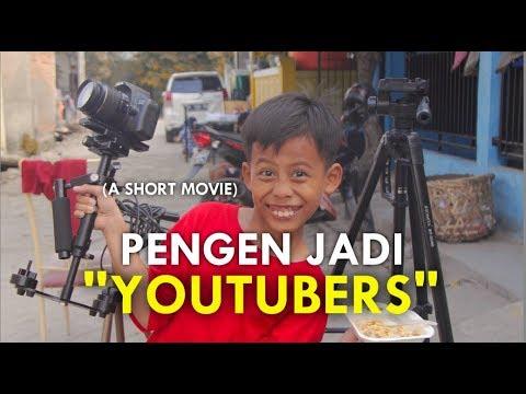 AKU PENGEN JADI YOUTUBER (A Short Movie)