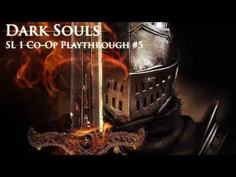 Dark Souls: SL1 Co Op Playthrough #5 - Blight Town & Quelaag