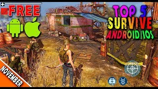 Top 5 SURVIVAL Games for Android/IOS in November 2018   BUILD & CRAFT