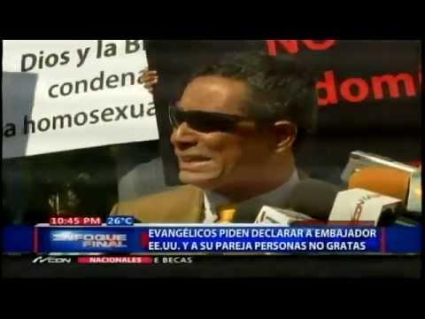 """Dominican Republic: Evangelicals ask government to declare U.S. ambassador """"persona non-grata"""""""