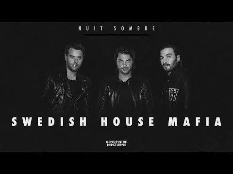 Nuit Sombre #9 | Swedish House Mafia