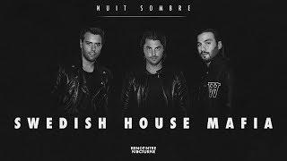Nuit Sombre #9  Swedish House Mafia