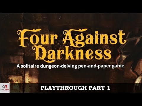 Four Against Darkness - Part 1 (Solo Gamebook Playthrough)