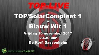 TOP/SolarCompleet 1 tegen Blauw Wit 1, vrijdag 10 november 2017