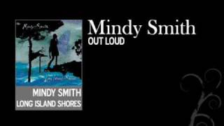 Watch Mindy Smith Out Loud video