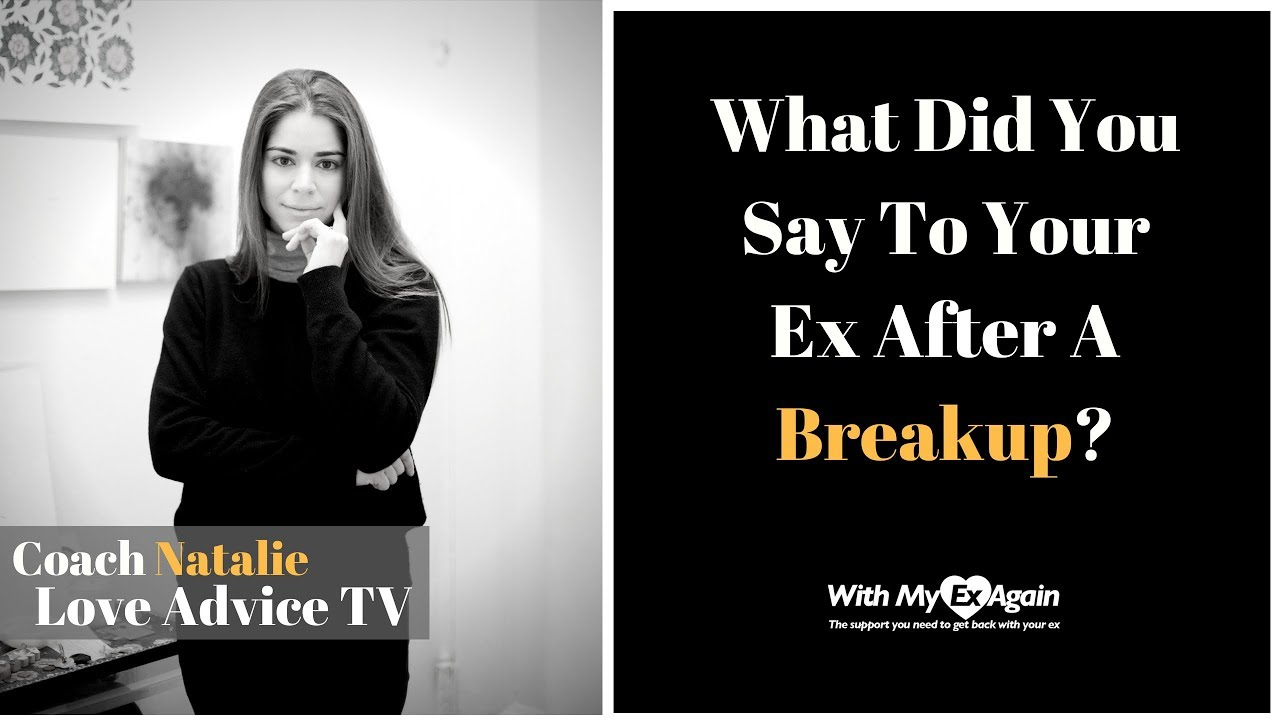 What To Say After A Breakup