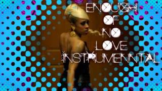 Keyshia Cole Enough Of No Love instrumental