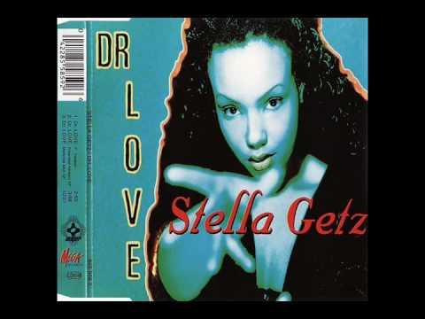 Stella Getz    Dr Love Hard Love Dub