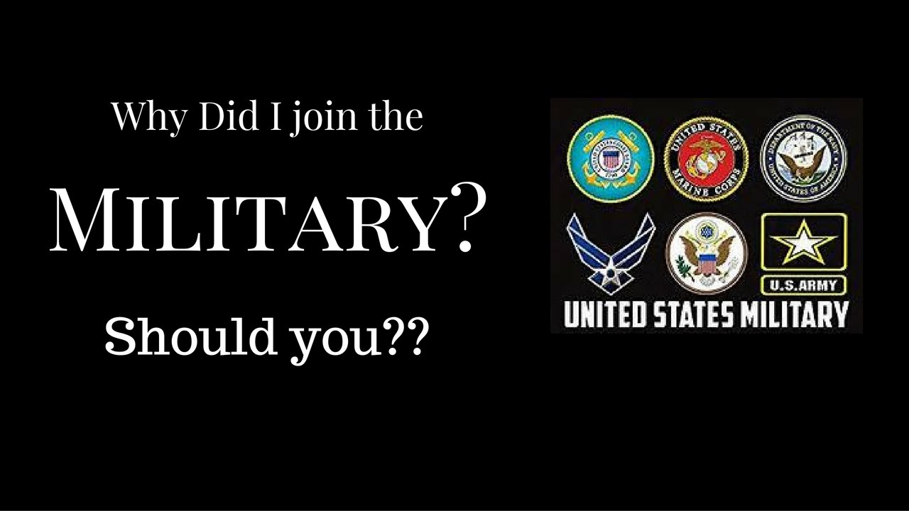 why i joined the military There are many things besides fitness that you should consider working on while you prepare to join the military military entrance process at a glance the military entrance processing station, better known as meps it strikes fear into some, but it.