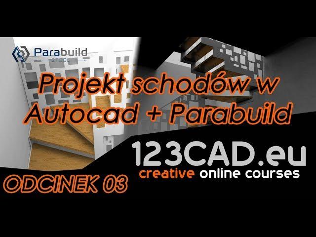 Projekt schodów - Autocad+Parabuild - Odcinek 03