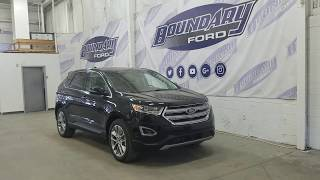 2018 Ford Edge Titanium W/ Leather, Sunroof, AWD Overview | Boundary Ford