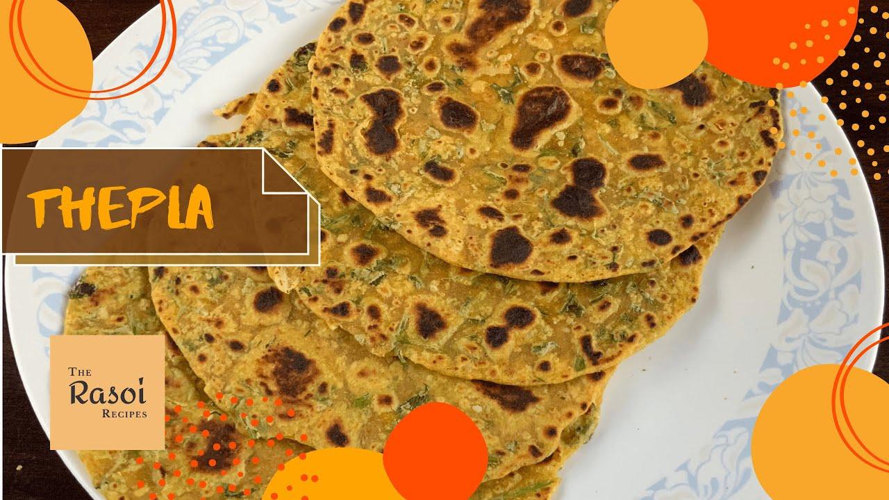 Thepla | The Rasoi Recipes