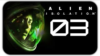 Alien: Isolation (#3) Fuck!