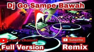 DJ GO SAMPE BAWAH