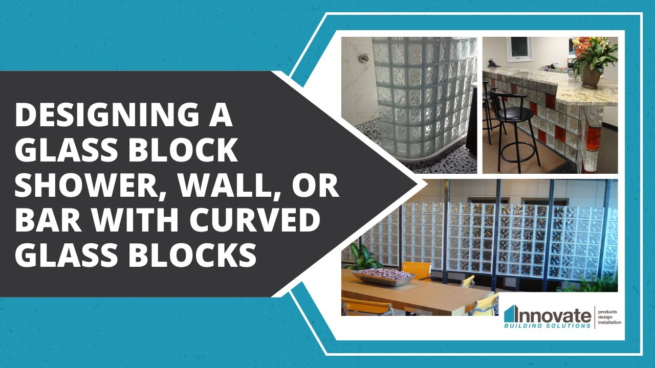 Design A Glass Block Wall Bar Shower Or Windows With Curved, Corner, End,  Angle Shapes Columbus Ohio   YouTube